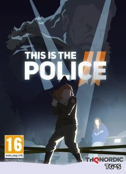 This Is the Police 2 [v 1.0.5.0] (2018) PC | RePack by Other s