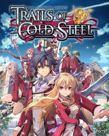 The Legend of Heroes: Trails of Cold Steel [ENG] (2017) PC | Лицензия