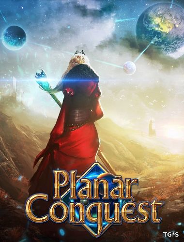 Planar Conquest [v.1.3.1f] (2016) PC | Steam-Rip by Let'sРlay