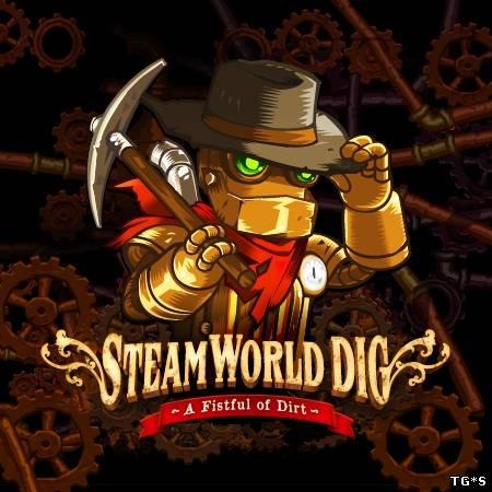 SteamWorld Dig [v 1.10] (2013) PC | Лицензия GOG
