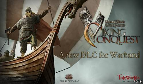 Mount and Blade: Warband - Viking Conquest - Reforged Edition (2015) [RUS/ENG][P]