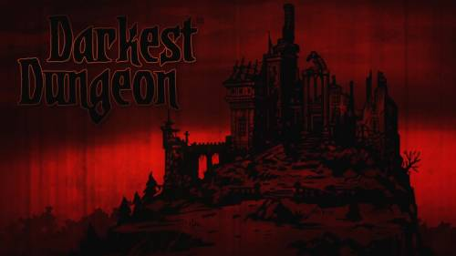 Darkest Dungeon [Build 14065] (2016) PC | Steam-Rip от Let'sРlay