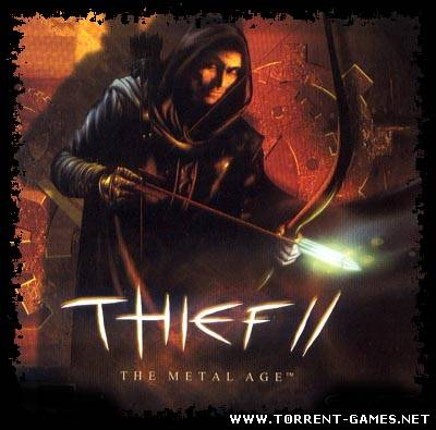 Thief II: The Metal Age / Thief II: Эпоха Металла [2000, Action / Stealth]