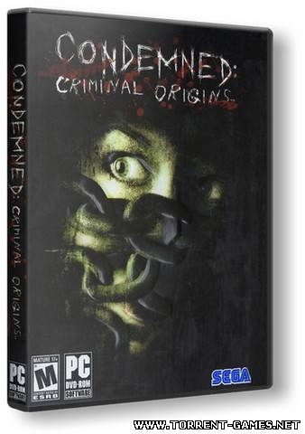 Condemned: Criminal Origins (2006) [RUS] [RUSSOUND] [RePack] [R.G.Механики]
