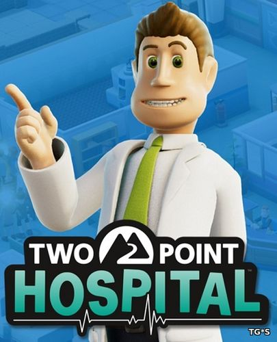 Two Point Hospital [v 1.0.20828] (2018) PC | Лицензия