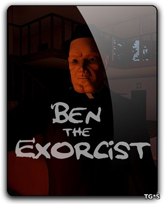 Ben The Exorcist (2017) PC | RePack от qoob