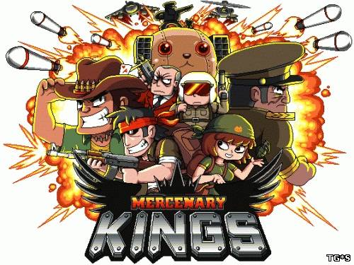Mercenary Kings (2013/PC/Rus) by tg