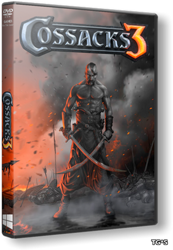 Казаки 3 / Cossacks 3 [Update 8] (2016) PC | RePack от Decepticon