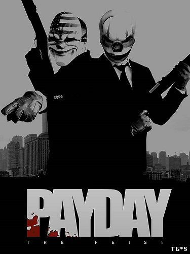 PayDay: The Heist - Complete Edition (2011) PC | RePack by Mizantrop1337