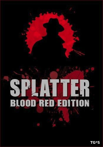 Splatter: Blood Red Edition [v.1.5] (2014) PC | Steam-Rip от Let'sРlay