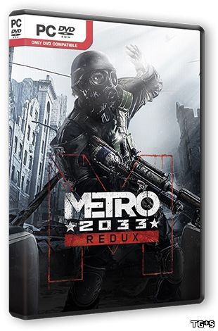 Metro 2033 - Redux [Update 5] (2014) PC | Лицензия