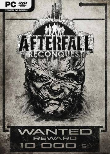 Afterfall: Reconquest Episode 1 (2015/РС/Repack/Eng) от R.G. Element Arts