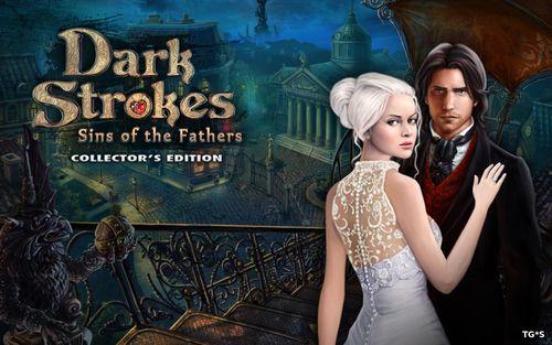 Dark Strokes: Sins of the Fathers. Collector's Edition / Сердце тьмы: Запретный город. Коллекционное издание [2012|Rus]