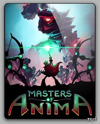Masters of Anima (2018) PC | RePack от qoob
