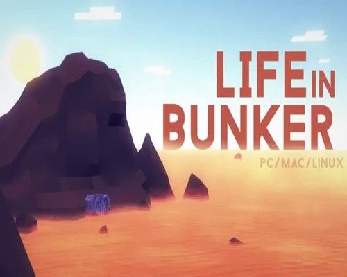 Life in Bunker (2016) PC | Repack