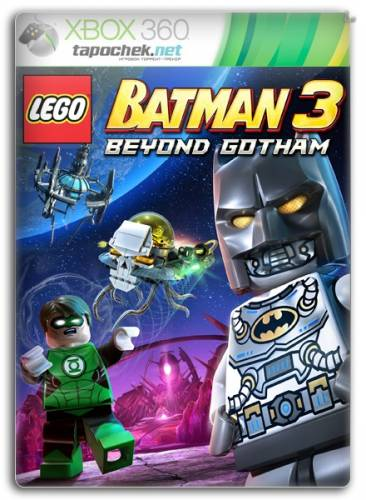 LEGO Batman 3: Beyond Gotham | Покидая Готэм [Region Free] [RUS] [LT+ 2.0]