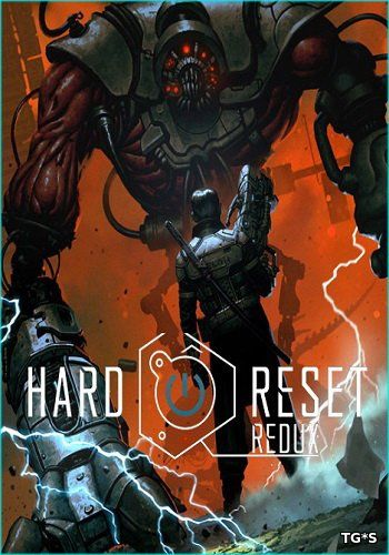 Hard Reset Redux [v.1.1.3.0] (2016) PC | Steam-Rip от Let'sPlay
