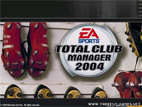 Total Club Manager 2004 (2003/PC/Rus)