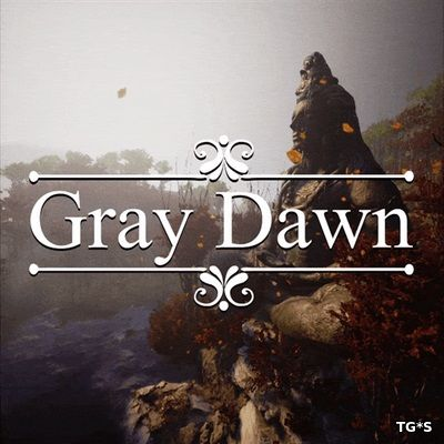 Gray Dawn [ENG] (2018) PC | Лицензия
