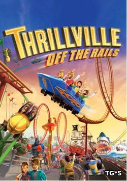 Thrillville: Off The Rails [RePack] [2007|Eng]
