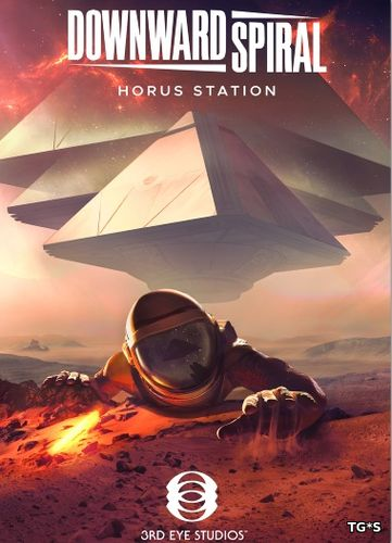 Downward Spiral: Horus Station (2018) PC | RePack by xatab