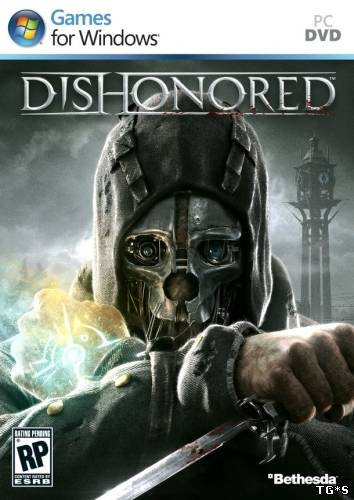 Dishonored (2012) PC - Русификатор