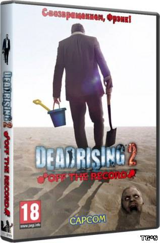 Dead Rising 2: Off the Record (2011/PC/RePack/Rus) by ares